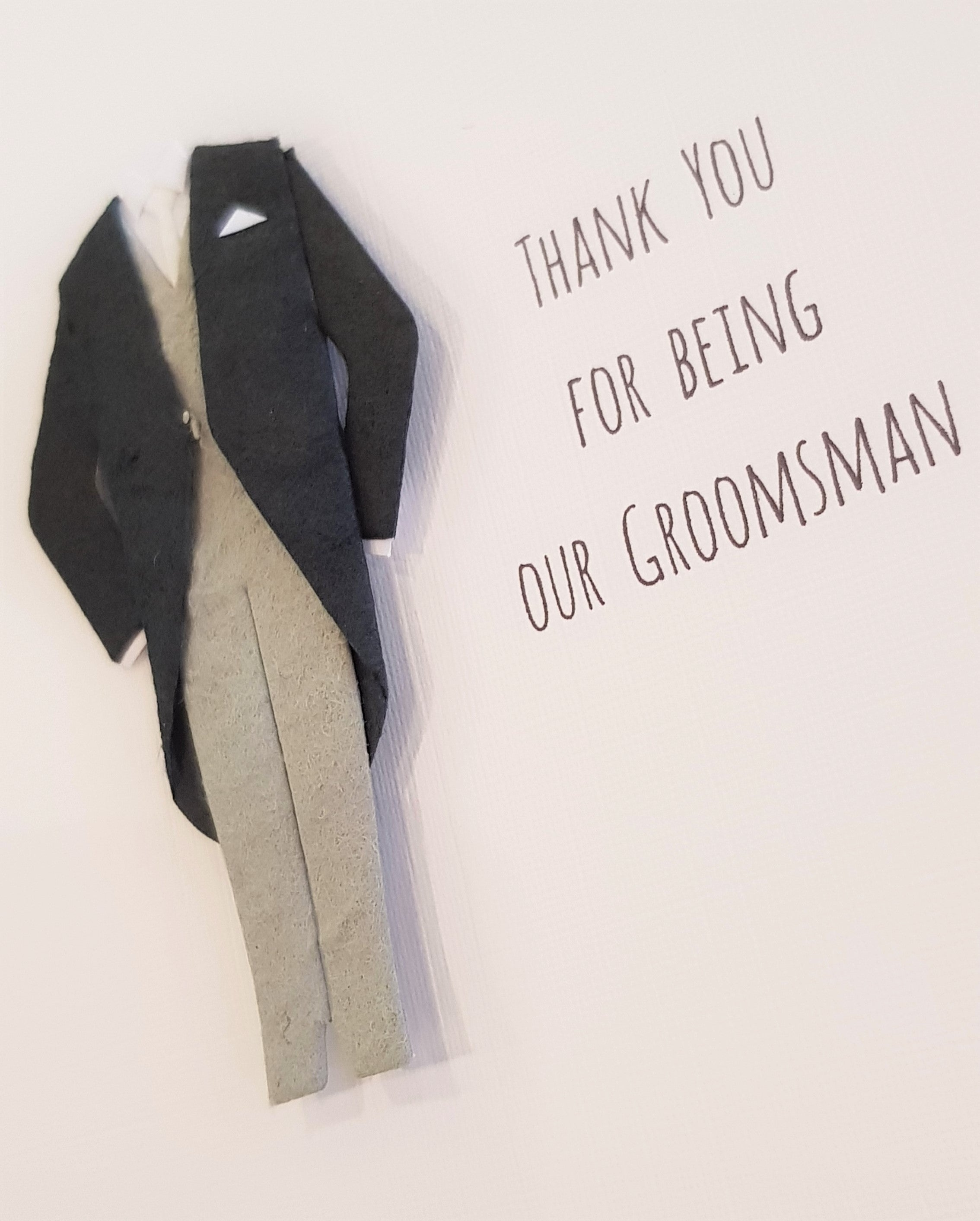 Handmade Card - Thank you for Being our Groomsman
