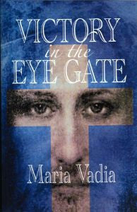 Maria Vadia - Victory In The Eye Gate