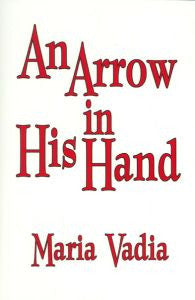 Maria Vadia - An Arrow In His Hand