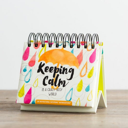 Dayspring Perpetual Calender - Keeping Calm in a Crazy World