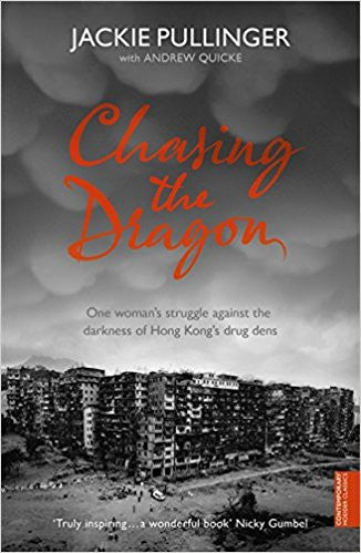 Jackie Pullinger – Chasing the Dragon