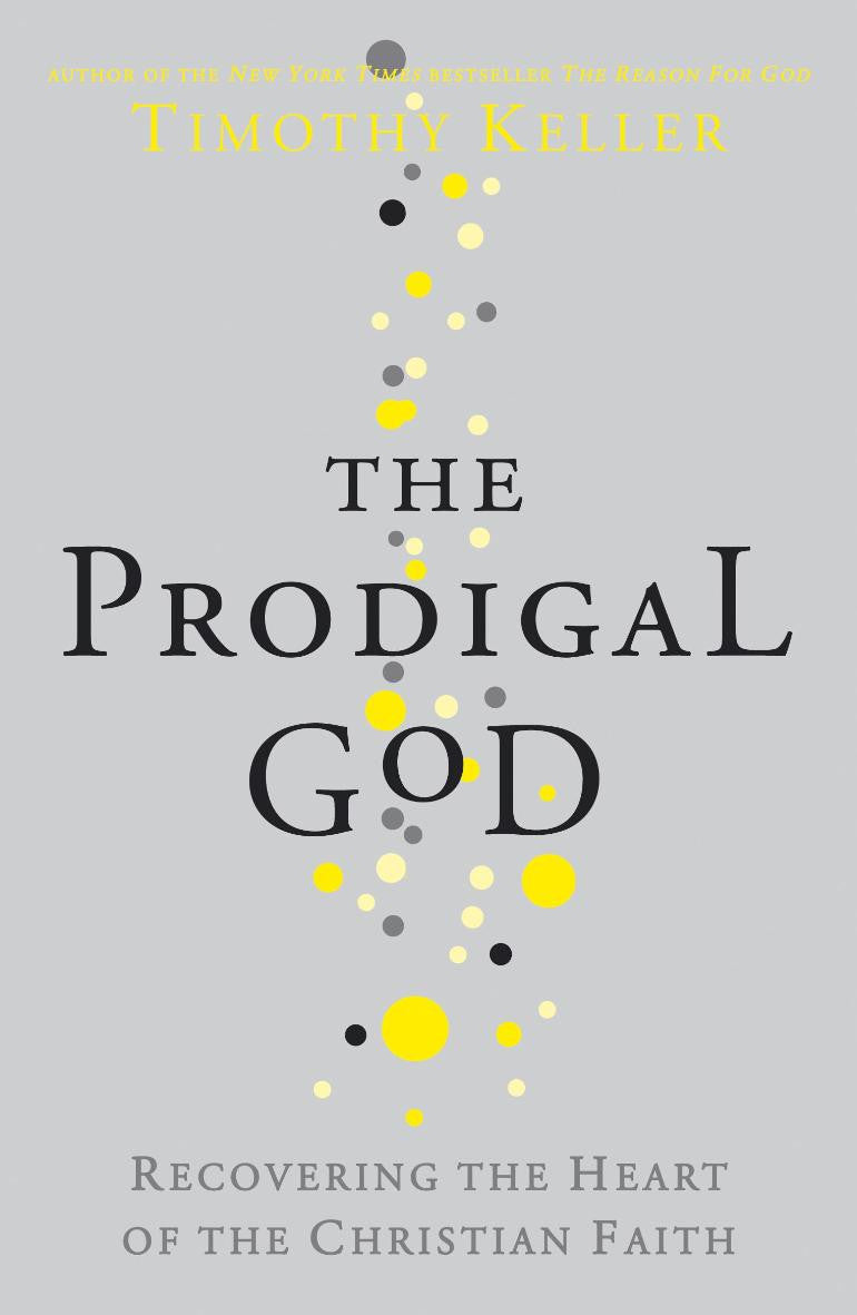 Timothy Keller - The Prodigal God