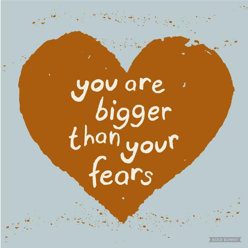 Bold Bunny Print - You are Bigger than your fears - Unframed 23x23