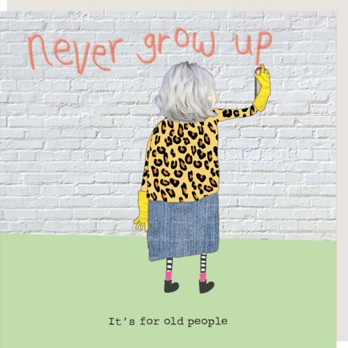 Rosie Made a Thing Card - Never Grow Up