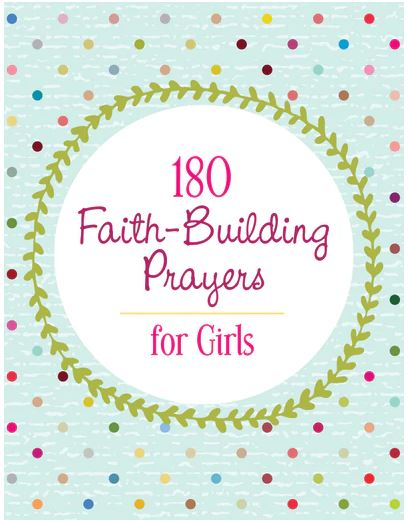 180 Faith-Building Prayers for Girls