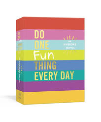 Book - DO ONE FUN THING EVERY DAY: AN AWESOME JOURNAL