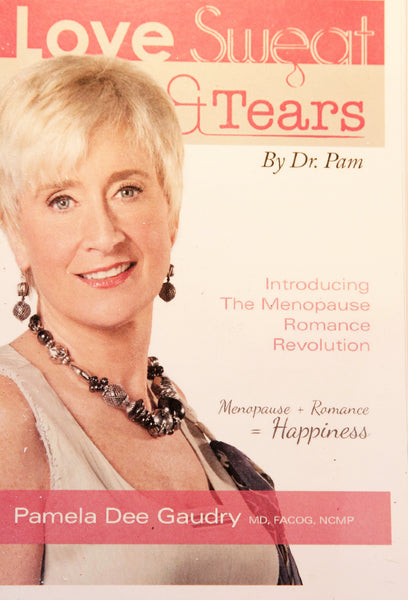 Book: Love, Sweat & Tears by Dr. Pam