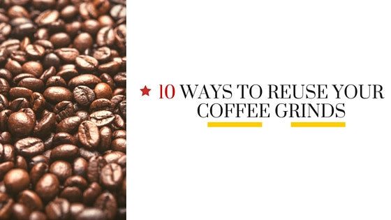 10 ways to reuse your coffee grinds