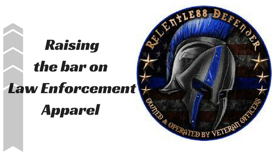 Raising the bar on Law Enforcement Apparel