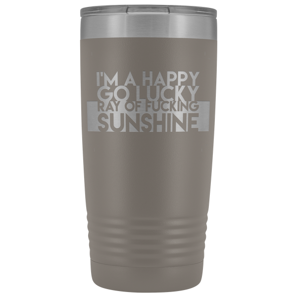 I'm a Happy Go Lucky Ray of Fucking Sunshine - Blue Angel Coffee