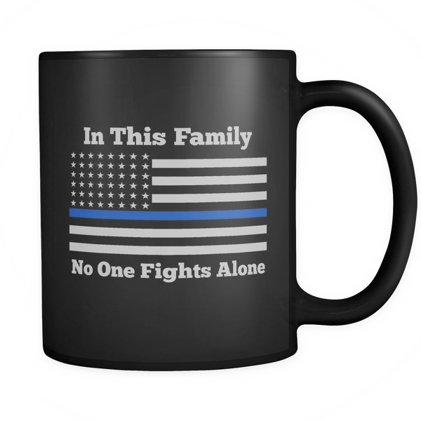In this family No One Fights Alone Mug - Blue Angel Coffee
