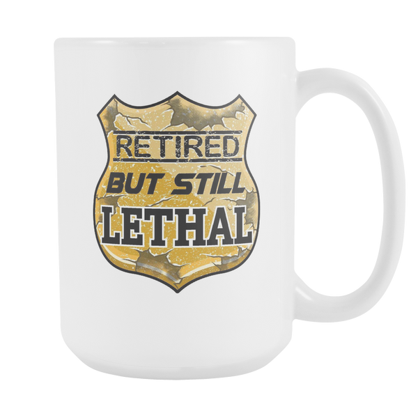 Retired But Still Lethal