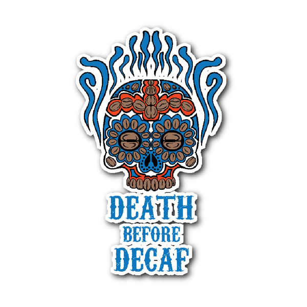 Death Before Decaf Die-Cut Sticker - Blue Angel Coffee