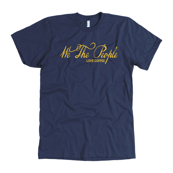 We the People - Love Coffee T-shirt - Blue Angel Coffee
