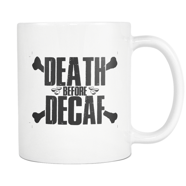 Death Before Decaf Cross Bones - Blue Angel Coffee