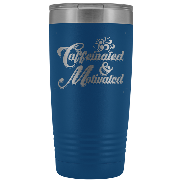 Caffeinated and Motivated - Blue Angel Coffee