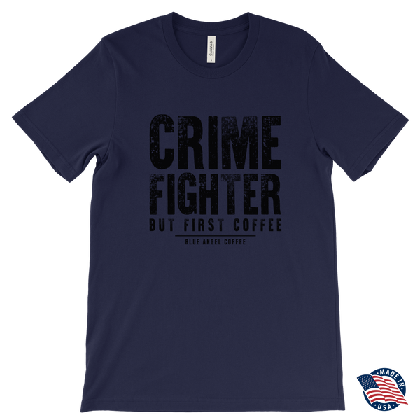 Crime Fighter but First Coffee Black Logo - Blue Angel Coffee