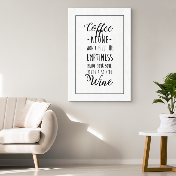 Coffee alone wont fill the emptiness inside of your soul. You'll also need need wine - Blue Angel Coffee