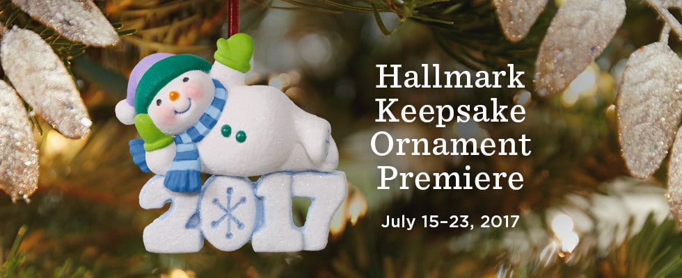 Hallmark Keepsake Ornament Premier July 15-23, 2017