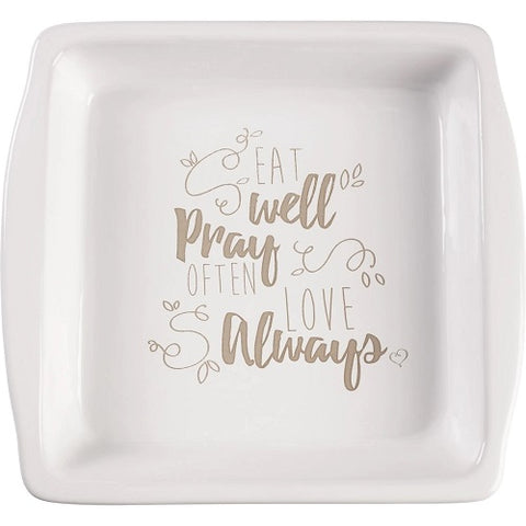 Bountiful Blessings, Eat Well Pray Often Love Always, Ceramic Brownie Pan