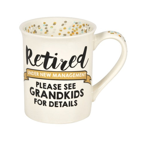 Retired Grandkids Mug Our Name Is Mud
