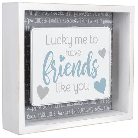 "Malden ""....Friend like you"" Wood Box Sign"