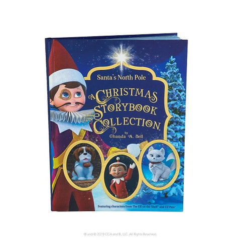 Elf on the Shelf Santa's North Pole: A Christmas Storybook Collection