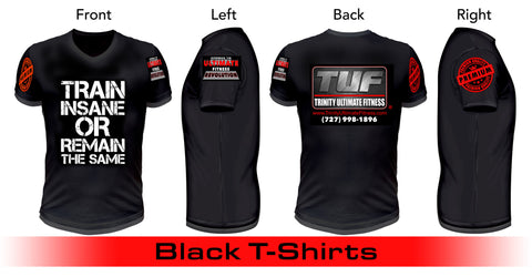 Trinity Ultimate Fitness Short-Sleeve T-Shirt - Train Insane or Remain The Same