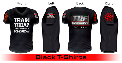 Trinity Ultimate Fitness Short-Sleeve T-Shirt - Train Today Don't Wait For Tomorrow