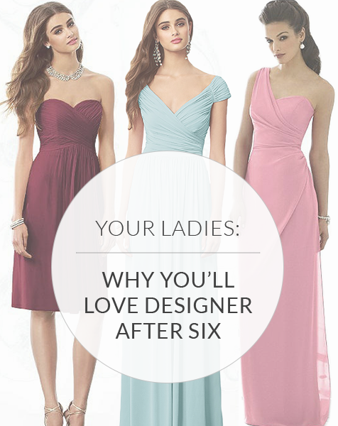 Why Brides are Loving the Look of After Six Bridesmaid Dresses