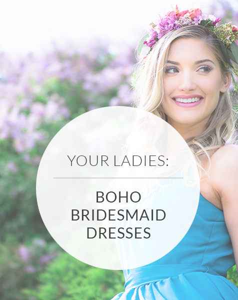 Bohemian Bridesmaid Dresses | Must-Have Style Tips