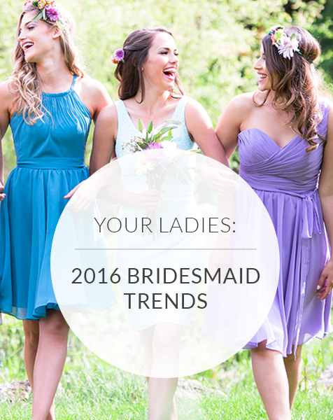 2016 Bridesmaid Dress Trends to Get the (Bridal) Party Started