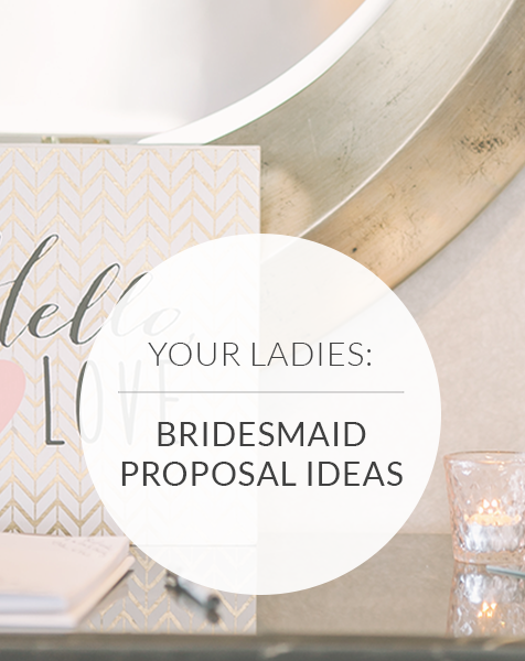 21 Bridesmaid Proposal Ideas to Impress Your Friends