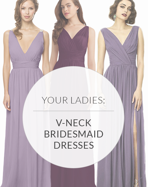 V-Neck Bridesmaid Dresses That Will Blow You Away