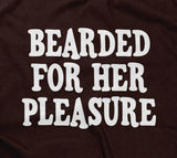 Bearded For Her Pleasure Hoodie