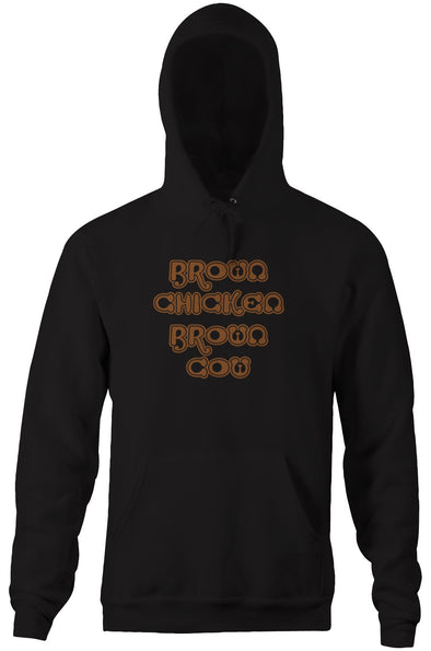 Brown Chicken Brown Cow Hoodie