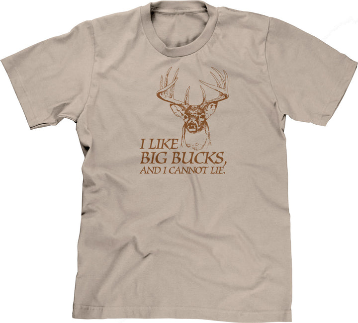I Like Big Bucks, And I Cannot Lie T-Shirt