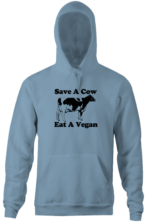 Save A Cow, Eat A Vegan Hoodie