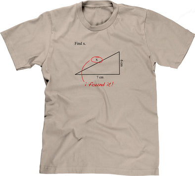 Find X (I Found It!) T-Shirt