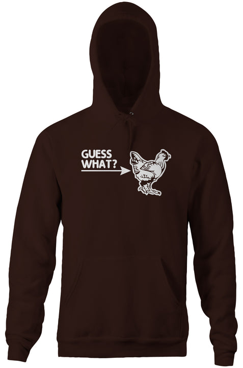 Guess What? (Chicken Butt) Hoodie