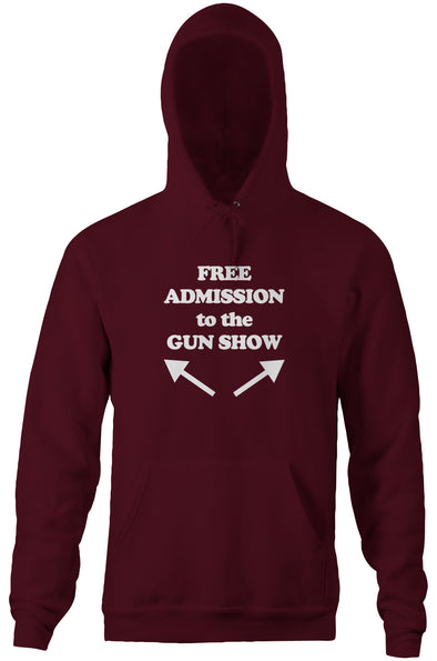 Free Admission To The Gun Show Hoodie