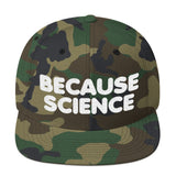 Because Science Snapback Hat