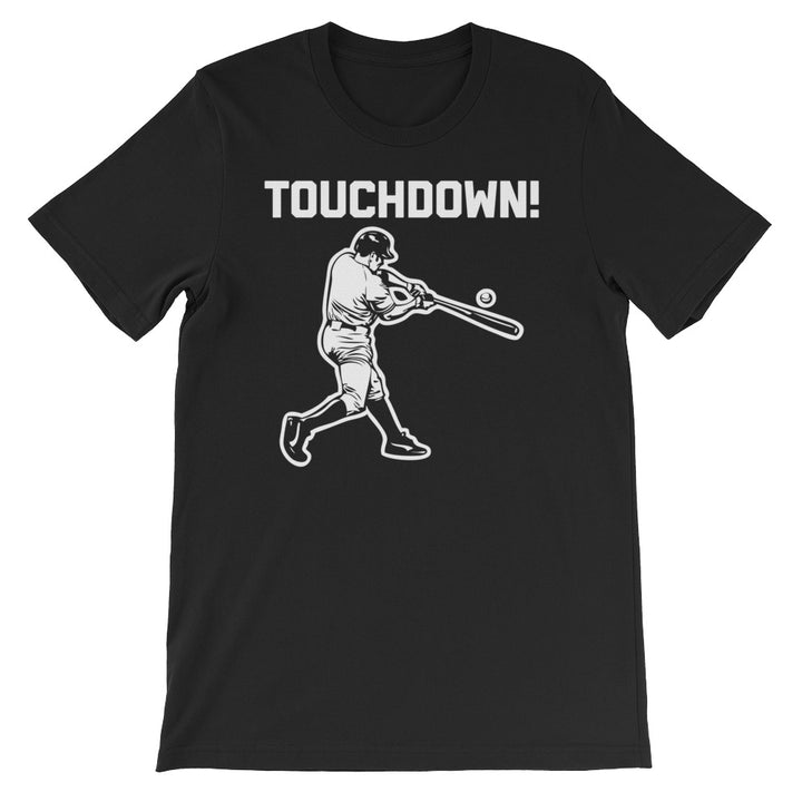 Touchdown (Baseball) T-Shirt (Unisex)