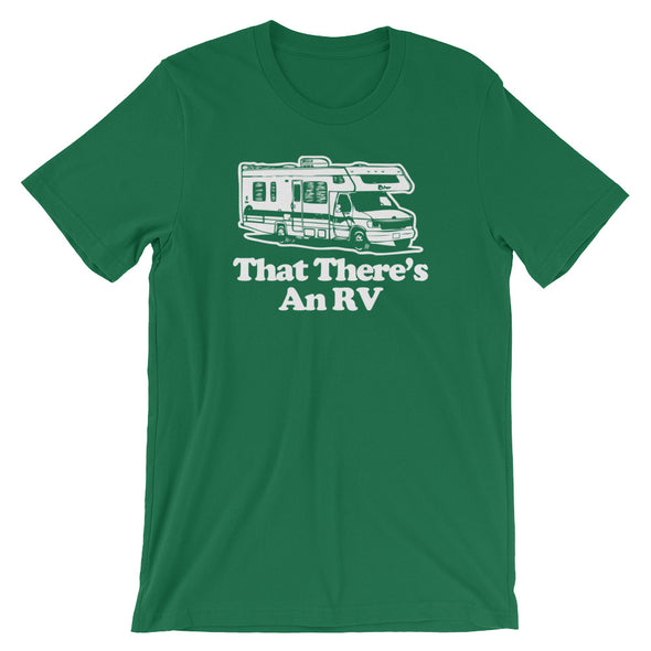 That There's An RV T-Shirt (Unisex)