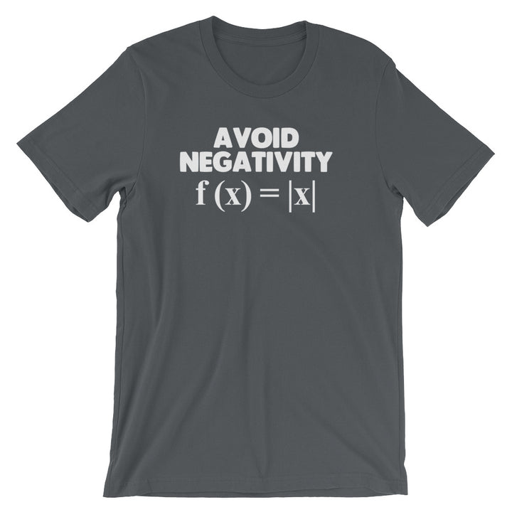 Avoid Negativity T-Shirt (Unisex)