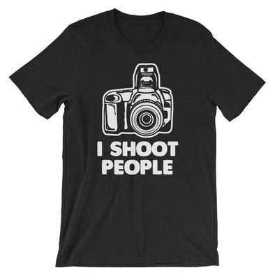 I Shoot People T-Shirt (Unisex)
