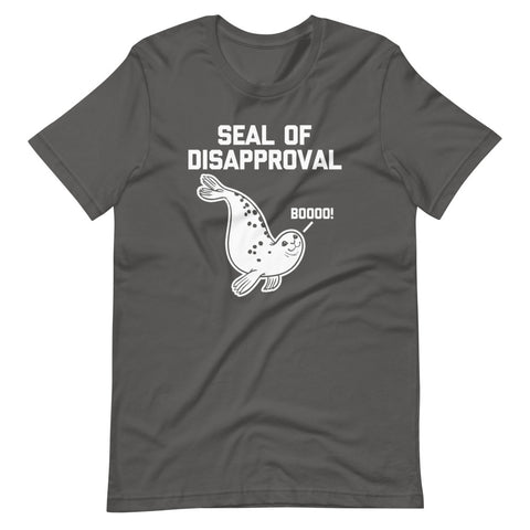 Seal Of Disapproval T-Shirt (Unisex)