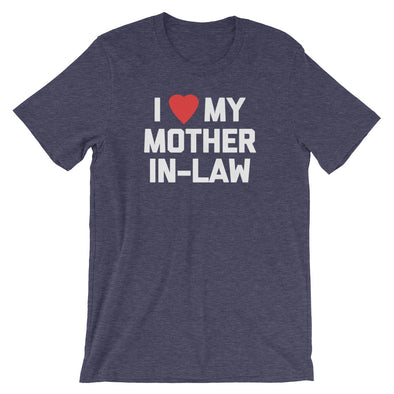 I Love My Mother-In-Law T-Shirt (Unisex)
