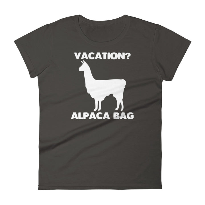 Vacation? Alpaca Bag T-Shirt (Womens)