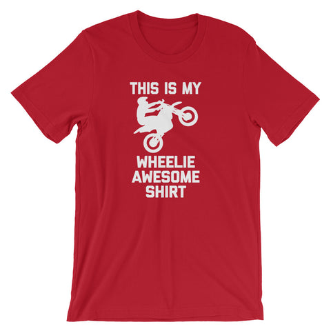 This Is My Wheelie Awesome Shirt T-Shirt (Unisex)